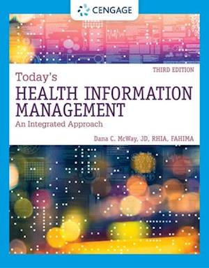 Today's Health Information Management: An Integrated Approach, Loose-Leaf Version