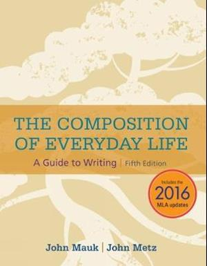 The Composition of Everyday Life, 2016 MLA Update (with APA 2019 Update Card)