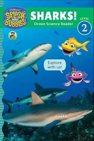 Splash and Bubbles: Sharks!