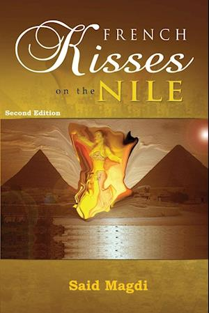 French Kisses on the Nile - Second Edition