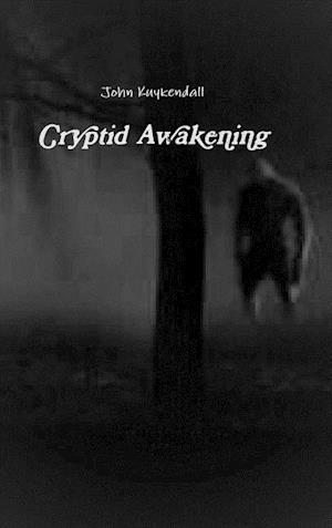 Cryptid Awakening
