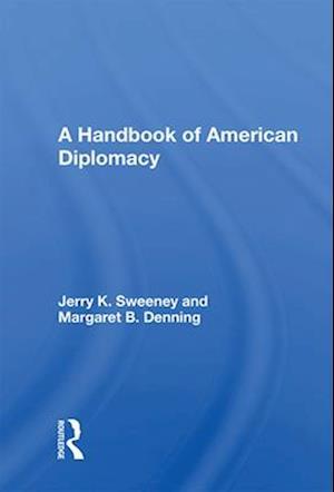 A Handbook of American Diplomacy