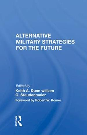 Alternative Military Strategies for the Future