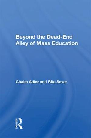 Beyond the Dead-End Alley of Mass Education