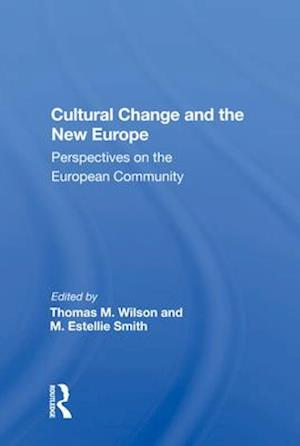 Cultural Change And The New Europe