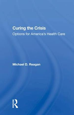 Curing The Crisis