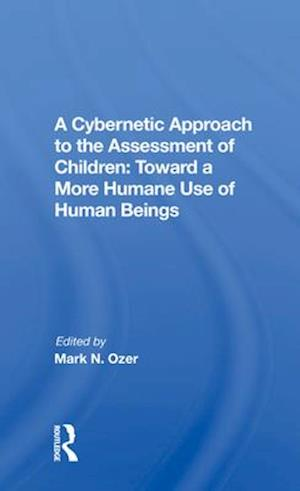 A Cybernetic Approach To The Assessment Of Children