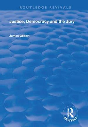 Justice, Democracy and the Jury