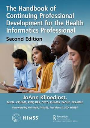 The Handbook of Continuing Professional Development for the Health Informatics Professional