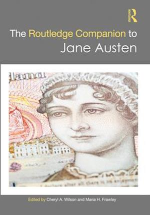 The Routledge Companion to Jane Austen
