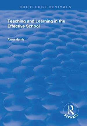 Teaching and Learning in the Effective School