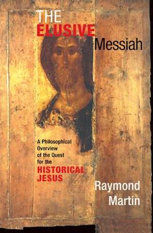 The Elusive Messiah