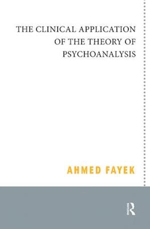 The Clinical Application of the Theory of Psychoanalysis