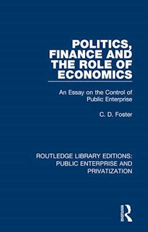 Politics, Finance and the Role of Economics