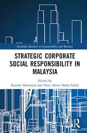 Strategic Corporate Social Responsibility in Malaysia