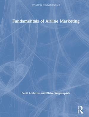 Fundamentals of Airline Marketing