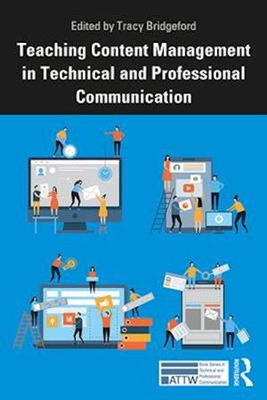 Teaching Content Management in Technical and Professional Communication