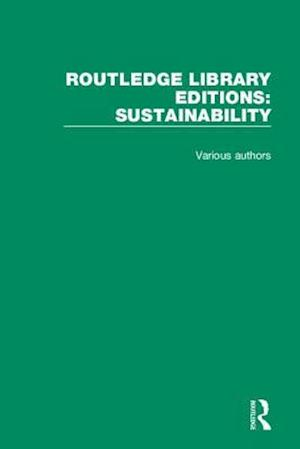 Routledge Library Editions: Sustainability