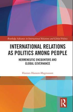International Relations as Politics among People