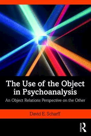 The Use of the Object in Psychoanalysis