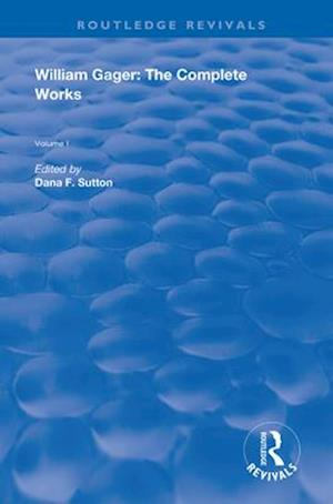 William Gager : The Complete Works