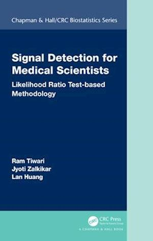 Signal Detection for Medical Scientists