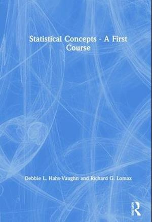 Statistical Concepts - A First Course