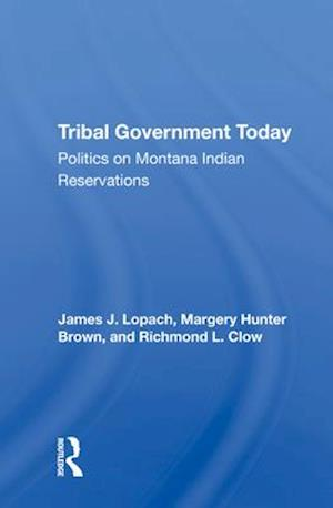 Tribal Government Today
