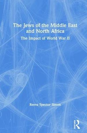 The Jews of the Middle East and North Africa