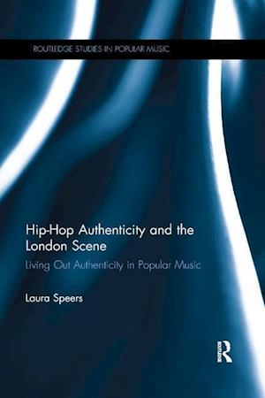 Hip-Hop Authenticity and the London Scene