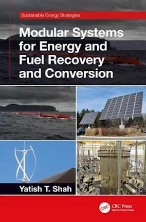 Modular Systems for Energy and Fuel Recovery and Conversion