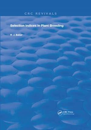 Selection Indices in Plant Breeding