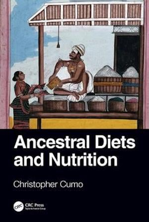 Ancestral Diets and Nutrition