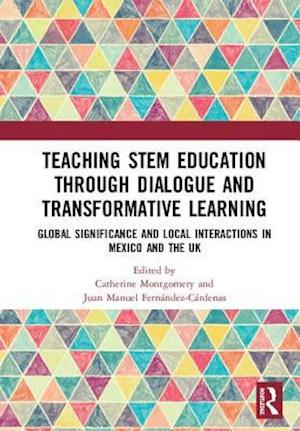 Teaching STEM Education through Dialogue and Transformative Learning