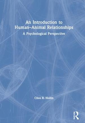 An Introduction to Human-Animal Relationships