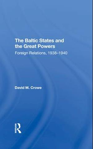 The Baltic States And The Great Powers