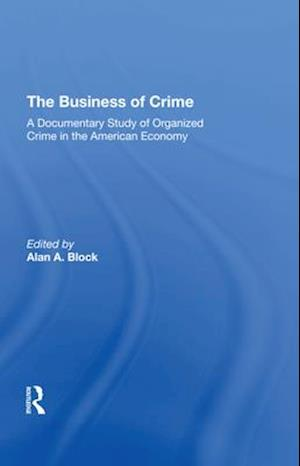 The Business Of Crime