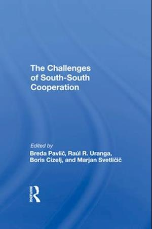 The Challenges Of Southsouth Cooperation