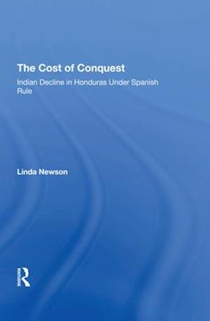 The Cost Of Conquest