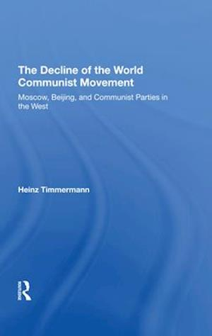 The Decline Of The World Communist Movement
