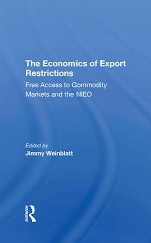 The Economics Of Export Restrictions