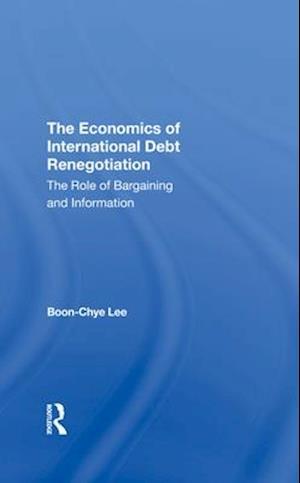 The Economics Of International Debt Renegotiation