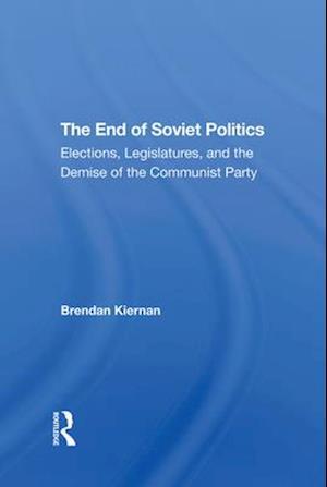 The End Of Soviet Politics