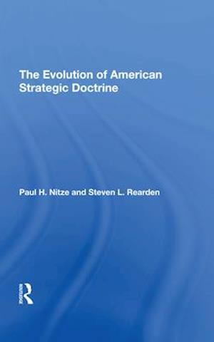 The Evolution Of American Strategic Doctrine
