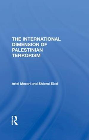 The International Dimension Of Palestinian Terrorism