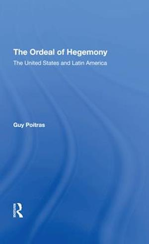 The Ordeal Of Hegemony