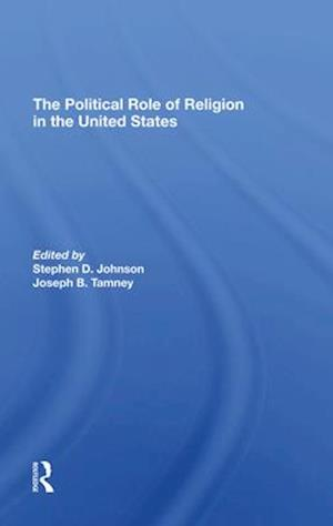 The Political Role Of Religion In The United States