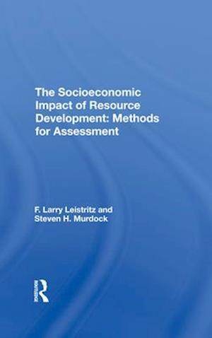 The Socioeconomic Impact Of Resource Development