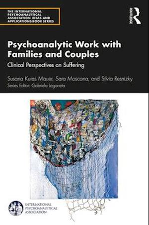 Psychoanalytic Work with Families and Couples