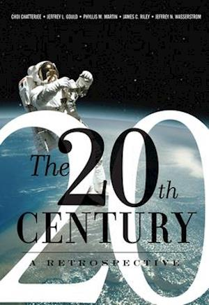The 20th Century: A Retrospective